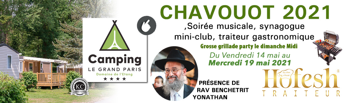 voyage cacher camping le grand paris chavouot 2021