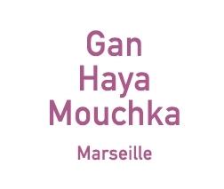 Gan haya mouchka - 1