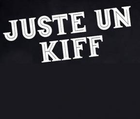Juste un kiff - 1