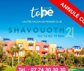 To be Club Chavouot 2021 au Maroc - 1