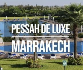 Pessah 2020 de luxe Premium Marrakech - 2